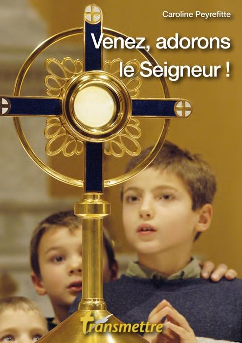 Venez adorons le Seigneur