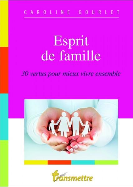 Esprit de famille caroline gourlet transmettre - Esprit de famille decoration ...