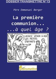 La première communion : à quel âge?