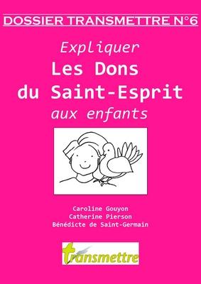 Expliquer les Dons du Saint-Esprit aux enfants