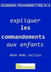 Expliquer les commandements aux enfants