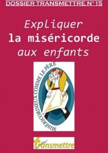 expliquer la miséricorde