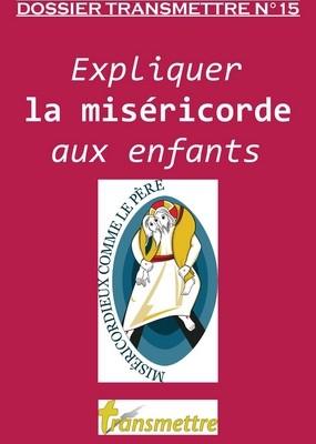 Expliquer la miséricorde aux enfants