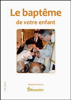 Le baptême de votre enfant