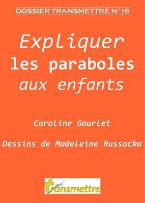 Expliquer les paraboles