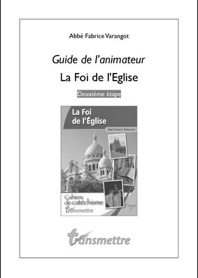 Un Guide pour La Foi de l'Eglise