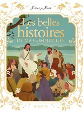 Les belles histoires histoires de ma communion
