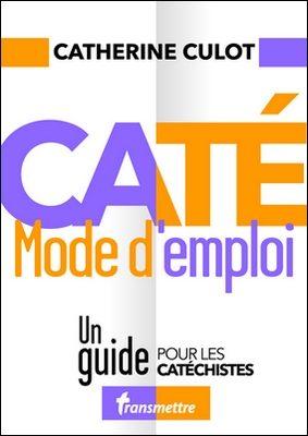 NOUVEAU : Caté mode d'emploi
