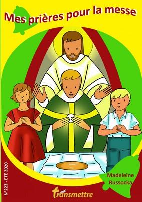 Mes prières pour la messe