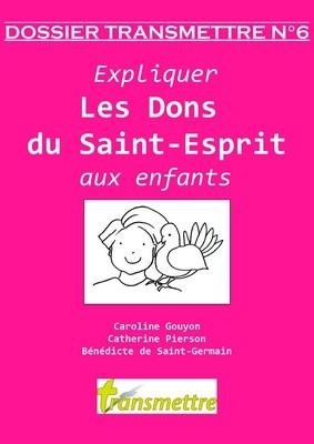 Expliquer les dons du Saint Esprit