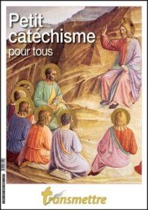 Petit catéchisme pour tous